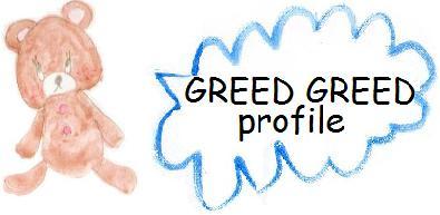 GREED GREED(グリード グリード) プロフィール